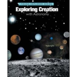 Exploring Creation with Astronomy - Textbook