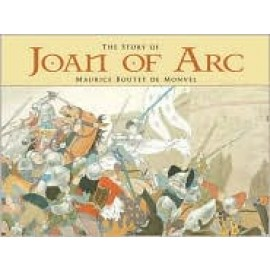 Story of Joan of Arc, The (Illustrated)