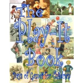 The Play It Book - Days of Games for Children (1928)