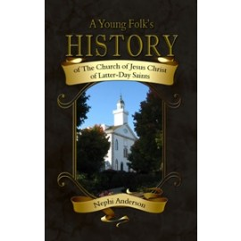 A Young Folk's History of The Church of Jesus Christ of Latter-Day Saints (1919)