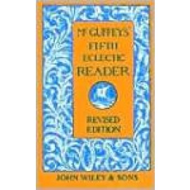 McGuffey's Fifth Reader (Revised Edition)
