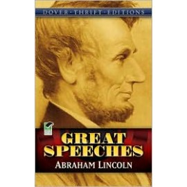Great Speeches: Abraham Lincoln (Dover Thrift)