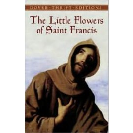 The Little Flowers of Saint Francis (Dover Thrift)