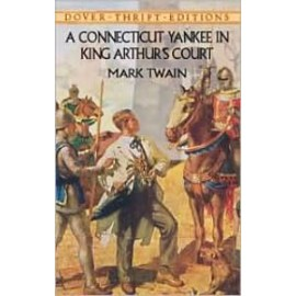 Connecticut Yakee in King Arthur's Court (Dover Thrift)