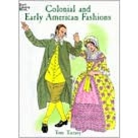 Colonial and Early American Fashions (Coloring Book)