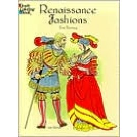 Renaissance Fashions (Coloring Book)