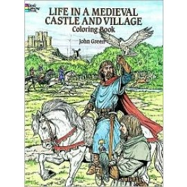 Coloring Book - Life in a Medieval Castle & Village