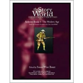 Story of the World, The: Vol. 4, Modern Age Activity Book