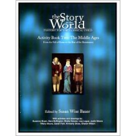 Story of the World, The: Vol. 2, Middle Ages Activity Book