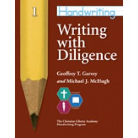 Handwriting: Writing with Diligence (Grade 1)