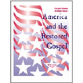 America and the Restored Gospel Activity Book