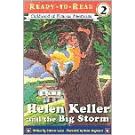 Helen Keller & the Big Storm (Level 2 Reader)