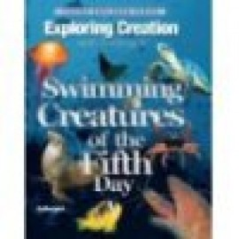 Exploring Creation with Zoology 2: Swimming Creatues of the Fifth Day