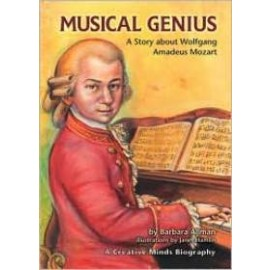Musical Genius: A Story about Wolfgang A Mozart