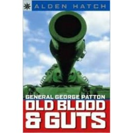 Sterling Point: General George Patton: Old Blood and Guts