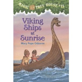 Magic Tree House 15: Viking Ships at Sunrise
