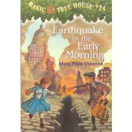 Magic Tree House 24: Earthquake in the Early Morning