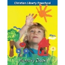 Christian Liberty Preschool Activity Book