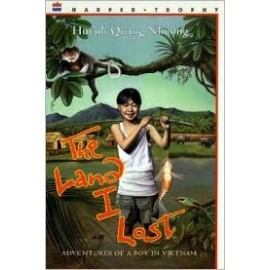 Land I Lost, The: Adventures of a Boy in Vietnam