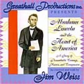 Abraham Lincoln and the Heart of America - CD (Unabridged)