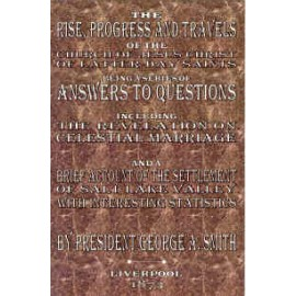 Answers to Questions (Rise Progress & Travels of the Church...) (1873)