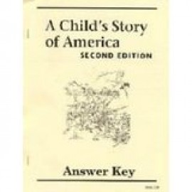 A Child's Story of America (2nd Edition) - Answer Key