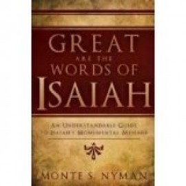 Great are the Words of Isaiah