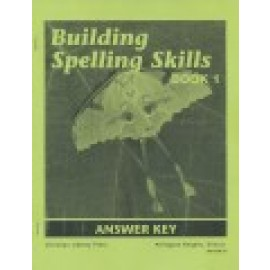 Building Spelling Skills Book 1 - Answer Key (2nd Edition)