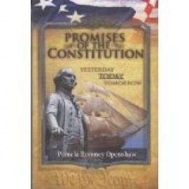 Promises of the Constitution: Yesterday, Today, Tomorrow