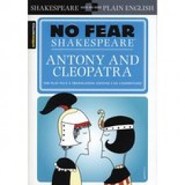 Antony and Cleopatra (Sparknotes No Fear Shakespeare)