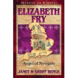 HH: Elizabeth Fry: Angel of Newgate