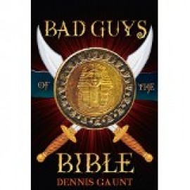 Bad Guys of the Bible