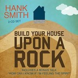 Build Your House Upon a Rock - CD