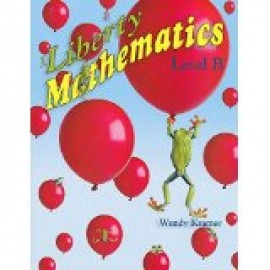 Liberty Mathematics Level B (Workbook)