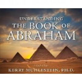 Understanding the Book of Abraham - CD