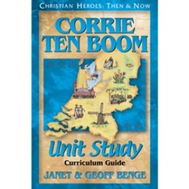 Corrie Ten Boom Unit Study Guide (Christian Heroes)