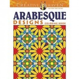 Arabesque Designs Coloring Book (Creative Haven)