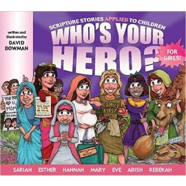 Who's Your Hero? For Girls