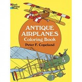 Antique Airplanes - Coloring Book