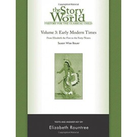 Story of the World Vol 3: Early Modern Times Test & Answer Key