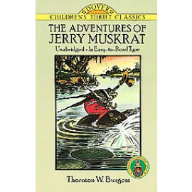 Adventures of Jerry Muskrat (Children's Thrift Classics)