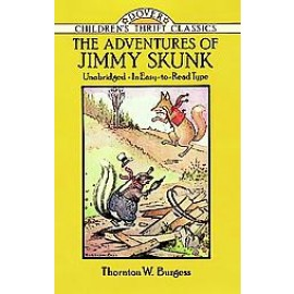 Adventures of Jimmy Skunk (Children's Thrift Classics)