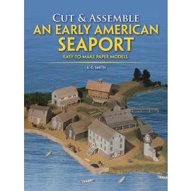 Cut & Assemble An Early American Seaport