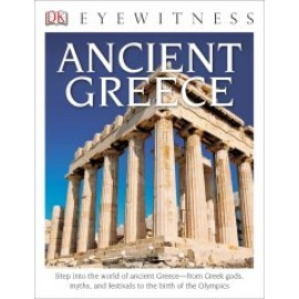 Ancient Greece (Eyewitness DK Book)