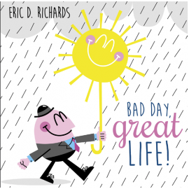 Bad Day, Great Life - CD