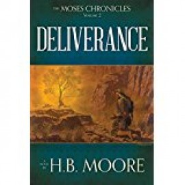 Deliverance (Moses Chronicles #2)