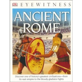 Ancient Rome (Eyewitness DK Book)