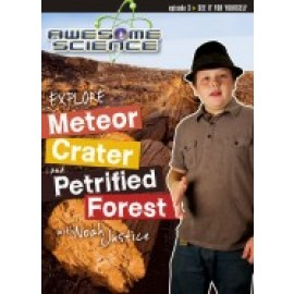 Explore Meteor Crater with Kyle Justice - DVD