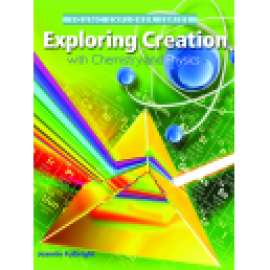 Exploring Creation with Chemistry and Physics - Textbook