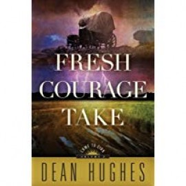 Fresh Courage Take (Come to Zion #3)